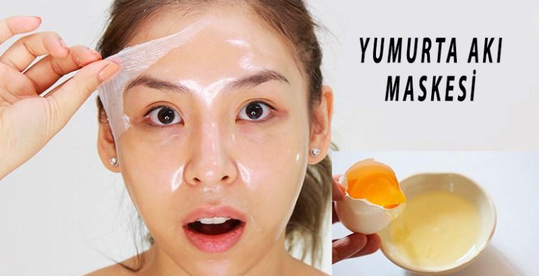 Yumurta Akı Yüz Maskesi ve Faydaları