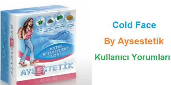 Aysestetik Cold Face Kullananlar ve Kullanımı